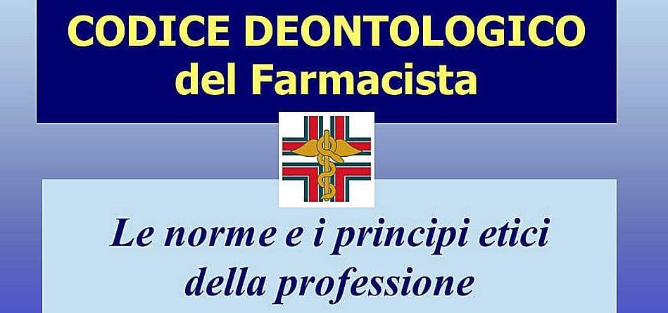 FOFI. Nuovo Codice Deontologico. ISF farmacista deve promuovere la corretta conoscenza dei farmaci sulla base di esclusive valutazioni scientifiche