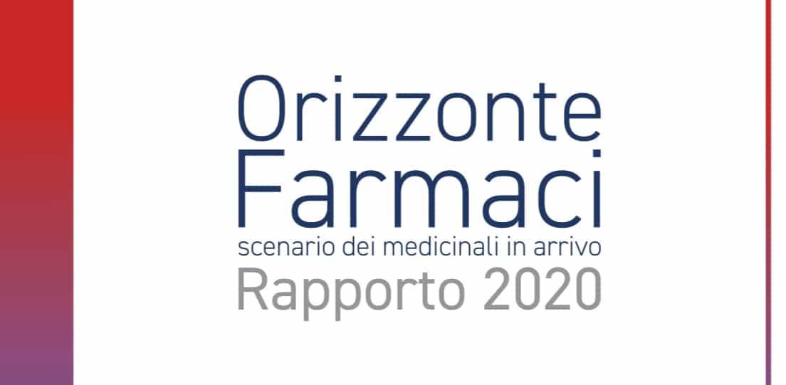 AIFA. Orizzonte Farmaci – Scenario dei medicinali in arrivo – 2020