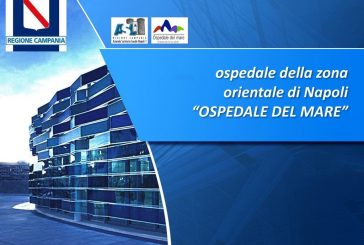 Napoli. Apertura all'Ospedale del Mare: accesso degli ISF su appuntamento